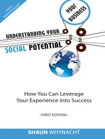 Understanding Your Social Potential
