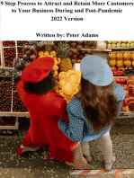 How To Attract and Retain More Customers To Your Business