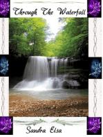 Through The Waterfall
