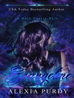 Evangeline (A Dark Faerie Tale Series Companion Book 2)