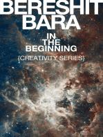 """""""Bereshit Bara"""" In the Beginning {Creativity Series}"""