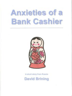 Anxieties of a Bank Cashier