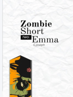 Zombie Short Two