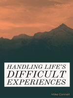 Handling Life's Difficult Experiences (sermon)