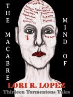 The Macabre Mind Of Lori R. Lopez