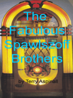 The Fabulous Spawlszoff Brothers