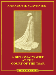 A Diplomat's Wife at the Court of the Tsar