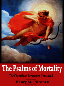 The Psalms of Mortality: The Chameleon Persecutor Unmasked