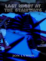 Last Night At The Stairways