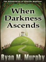 When Darkness Ascends (The Adventures of Charlie Webster, Book 1)