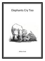 Elephants Cry Too