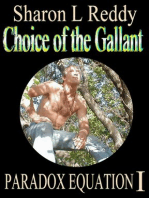 Choice of the Gallant