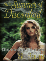 Our Summer of Discontent (The Immortal Ones - Book Three)