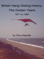British Hang Gliding History 'The Golden Years from 1971 to 1981'.