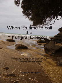 When It's Time To Call The Funeral Director