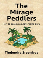 The Mirage Peddlers