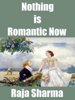 Nothing is Romantic Now