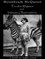 Peculiar Rhymes and Intimate Observations