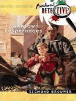 Downtown Desperadoes