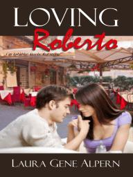 Loving Roberto