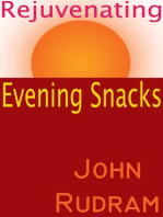 Rejuvenating Evening Snacks
