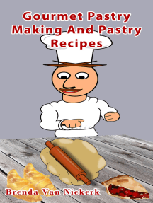 Gourmet Pastry Making And Pastry Recipes