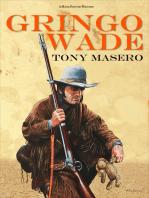 Gringo Wade