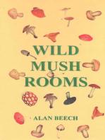 Wild Mush Rooms