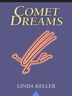 Comet Dreams