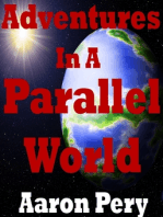 Adventures in a Parallel World