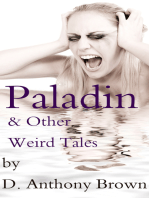 Paladin & Other Weird Tales