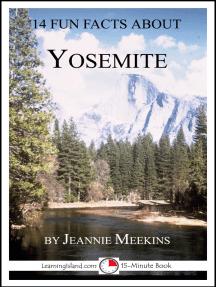 14 Fun Facts About Yosemite: A 15-Minute Book