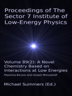 Proceedings of The Sector 7 Institute of Low-Energy Physics