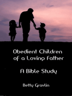 Obedient Children of a Loving Father