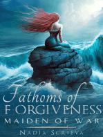 Fathoms of Forgiveness