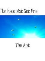 The Escapist Set Free
