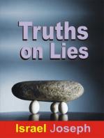 Truths On Lies.