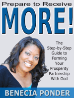 Prepare to Receive MORE! The Step-by-Step Guide to Forming Your Prosperity Partnership with God