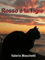 Rosso e la Tigre