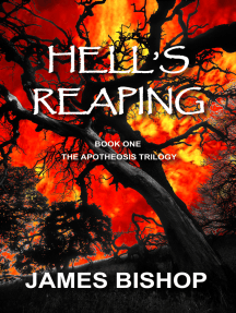 Hell's Reaping (Book One of The Apotheosis Trilogy)