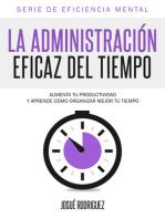 La Administración Eficaz Del Tiempo