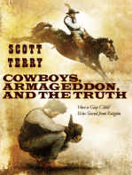 Cowboys, Armageddon, and The Truth