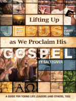 Lifting Up Jesus (in every talk) as We Proclaim His Gospel