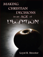 Making Christian Decisions in an Age of Deception