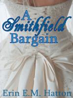 A Smithfield Bargain