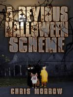 A Devious Halloween Scheme