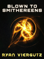 Blown to Smithereens