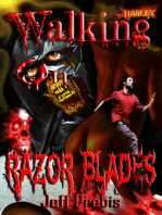 Walking on Razor Blades Stories of Death, Blood and Sex