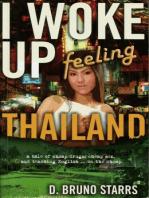 I Woke Up Feeling Thailand