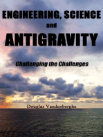 Engineering, Science and Antigravity: Challenging the Challenges